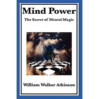 Mind Power by Atkinson & William Walker
