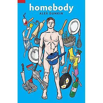 Homebody by Dunkin & Alex