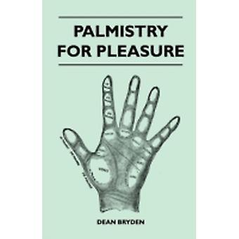 Palmistry for Pleasure by Bryden & Dean