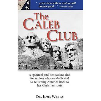 The Caleb Club by Wilkins & James