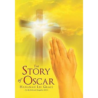 The Story of Oscar by Grace & Hananah Lee