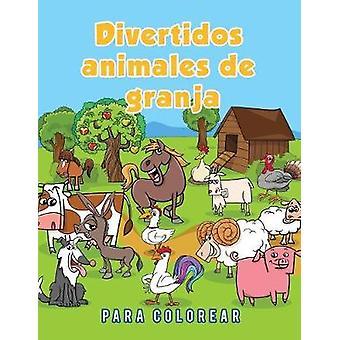 Divertidos animales de granja para colorear by Scholar & Young