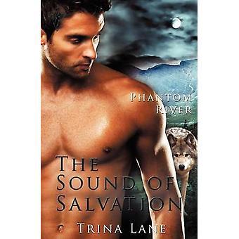 Phantom River The Sound of Salvation by Lane & Trina