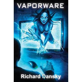 Vaporware by Dansky & Richard
