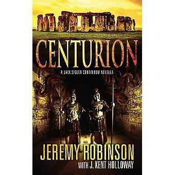 Centurion by Robinson & Jeremy