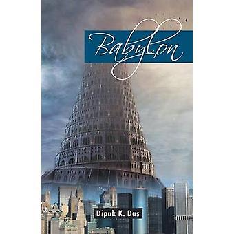 Babylon by Das & Dipak K.