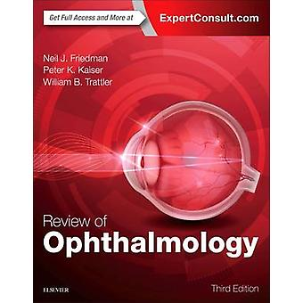 Review of Ophthalmology by Neil J. Friedman - Peter K. Kaiser - Willi