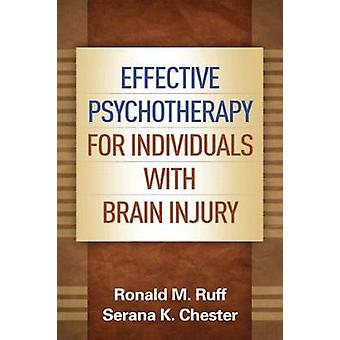 Effective Psychotherapy for Individuals with Brain Injury by Ronald M