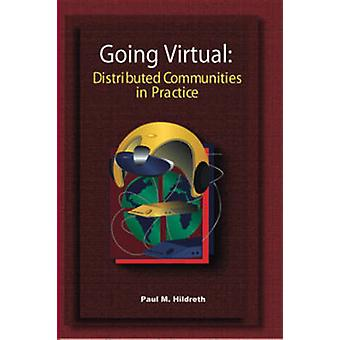 Going Virtual - Distributed Communities of Practice by Paul Hildreth -