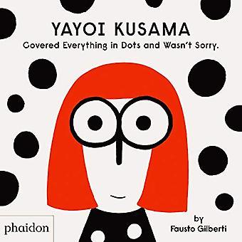 Yayoi Kusama a tout couvert dans dots et Wasn-apos;t Désolé. par Fausto G