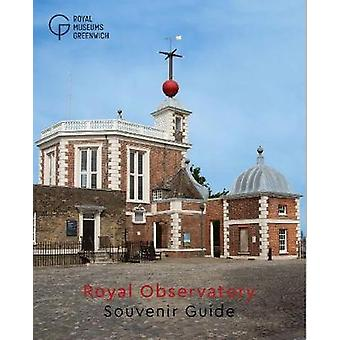 Royal Observatory Greenwich - Souvenir Guide by Royal Observatory Gree