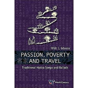 Passion - Poverty and Travel - Traditional Hakka Songs and Ballads by