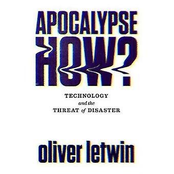 Apocalypse How by Oliver Letwin