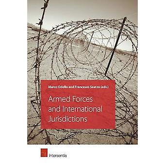 Armed Forces and International Jurisdictions by Marco Odello - France