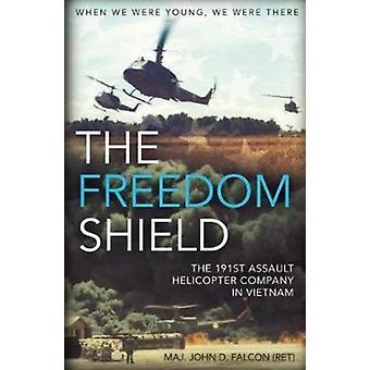 Freedom Shield by John D Falcon