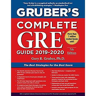 Gruber's Complete GRE Guide 2019-2020 by Gary Gruber - 9781510754225