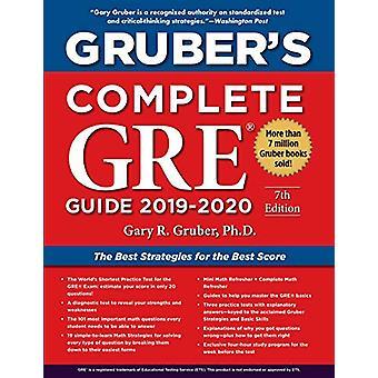 Gruber's Complete GRE Guide 2019-2020 von Gary Gruber - 9781510754225