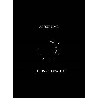 About Time  Fashion and Duration by Andrew Bolton