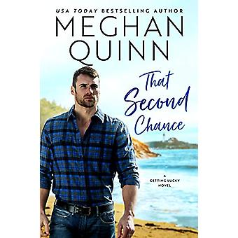 That Second Chance by Meghan Quinn - 9781542092845 Book