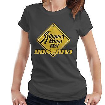 Bon Jovi liukas kun märkä Roadsign naisten T-paita