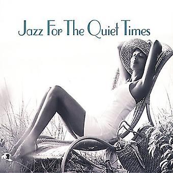 Jazz for the Quiet Times - Jazz for the Quiet Times [CD] USA import