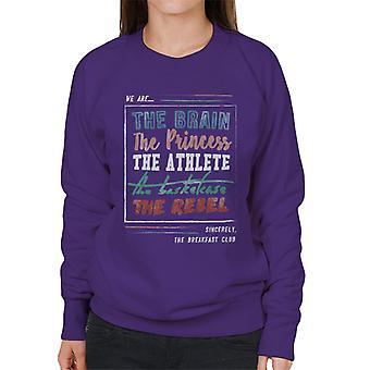 The Breakfast Club We Are The Brain Prinsessan The Athlete Women's Sweatshirt