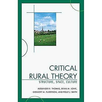 Critical Rural Theory