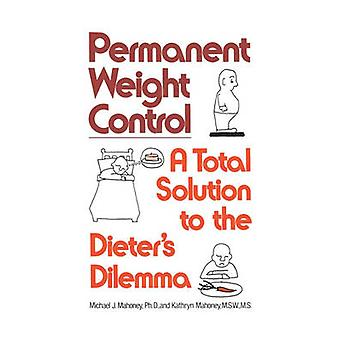 Permanent Weight Control by Michael J. Mahoney - 9780393302455 Book