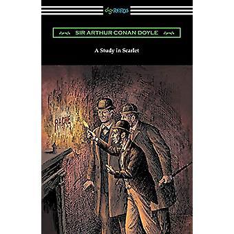 A Study in Scarlet by Sir Arthur Conan Doyle - 9781420956955 Book