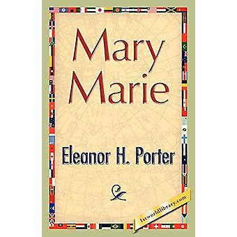 Mary Marie by Eleanor H Porter - 9781421893280 Book