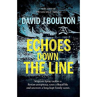 Echoes Down the Line by David J Boulton - 9781838590826 Book
