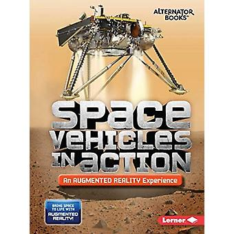 Space Vehicles in Action An Augmented Reality Experience by Rebecca E. Hirsch
