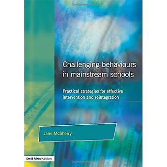Challenging Behaviours in Mainstream Schools: Practical Strategies for Effective Intervention and Reintegration