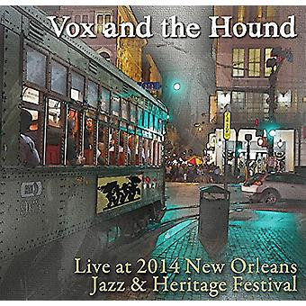 Vox & the Hound - Live at Jazz Fest 2014 [CD] USA import