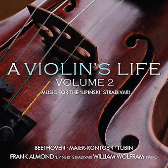 Almond, Frank / Wolfram - Violin's Life 2: Music for the Lipinski Strad [CD] USA import