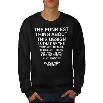 Funy Long Text Men BlackSweatshirt | Wellcoda