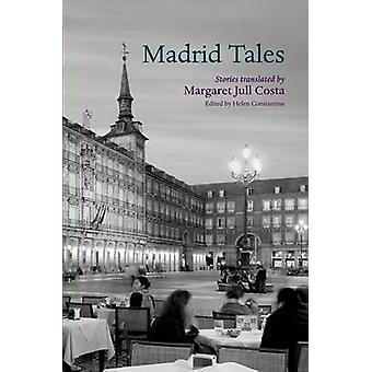Contes de Madrid par Helen Constantine - Margaret Jull Costa - 97801995832