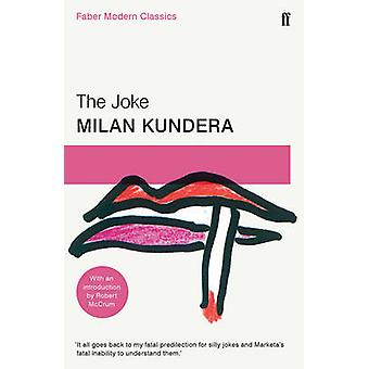 The Joke - Faber Modern Classics (Main - Faber Modern Classics) by Mil
