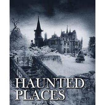 Haunted Places by Robert Grenville - 9781782745211 Book