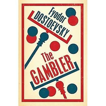 The Gambler by Fyodor Dostoevsky - Hugh Aplin - 9781847493828 Book
