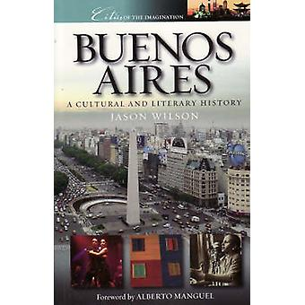 Buenos Aires - A Cultural and Literary History (2nd Revised edition) b