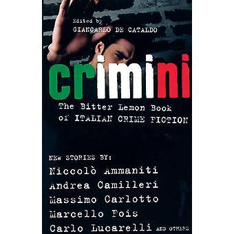 Crimini - The Bitter Lemon Book of Italian Crime Fiction by Niccolo Am