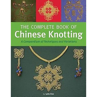The Complete Book af kinesiske knuder - et kompendium af teknikker og