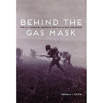 Pod maską gazu: usługa wojny chemicznej USA w wojnie i pokoju