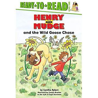 Henry and Mudge and the Wild Goose Chase: The Twenty-Sixth Book of Their Adventures (Henry & Mudge Books (Simon & Schuster Hardcover))