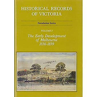 Den tidiga utvecklingen av Melbourne 1836-1839