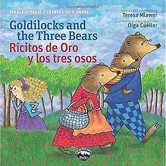 Riccioli d'oro e i tre orsi/Ricitos de Oro y Los Tres Osos (Timeless Tales Cuentos De Siempre)