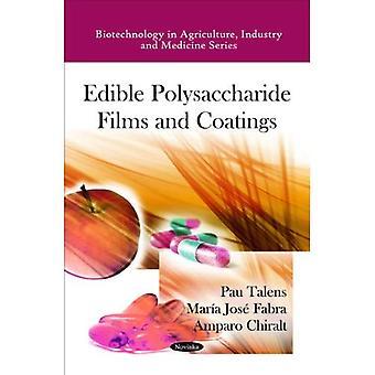 Edible Polysaccharide Films and Coatings