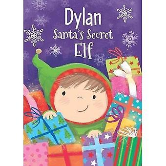Elfo segreta di Babbo - Dylan (Hardback)