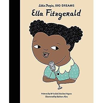 Ella Fitzgerald - mensjes, grote dromen (Hardback)